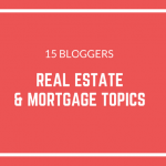 Part 5 (Real Estate) – 15 bloggers with (search engine) authority on key real estate and mortgage terms & topics