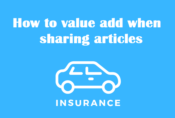 value add when sharing insurance articles