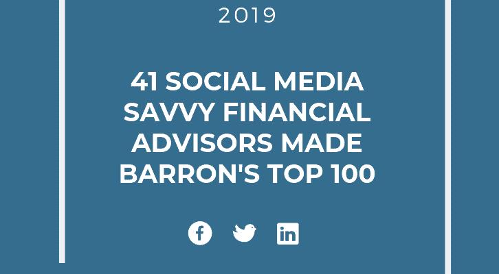 41 social media financial advisors made barron's top 100 in 2019